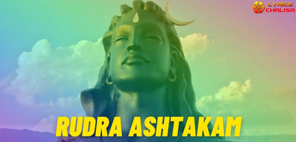 Rudra Ashtakam lyrics in english pdf with meaning, benefits and mp3 song.