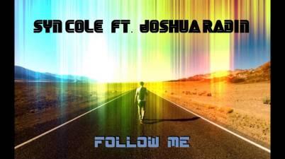 Syn Cole - Follow Me feat. Joshua Radin Lyrics