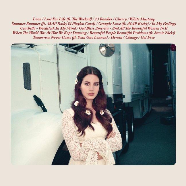 Lana Del Rey - Lust For Life (Album Lyrics)