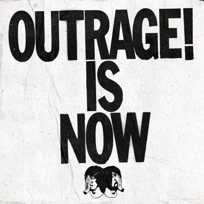 Outrage! Is Now Lyrics
