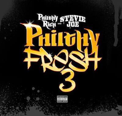 Philthy Rich & Stevie Joe - Philthy Fresh 3