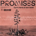 Calvin Harris & Sam Smith – Promises Lyrics