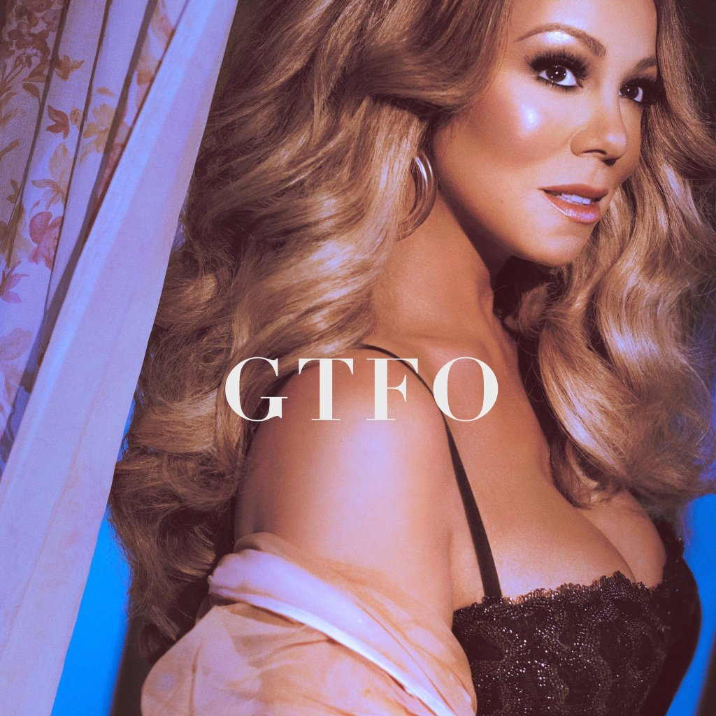 Mariah Carey – GTFO Lyrics