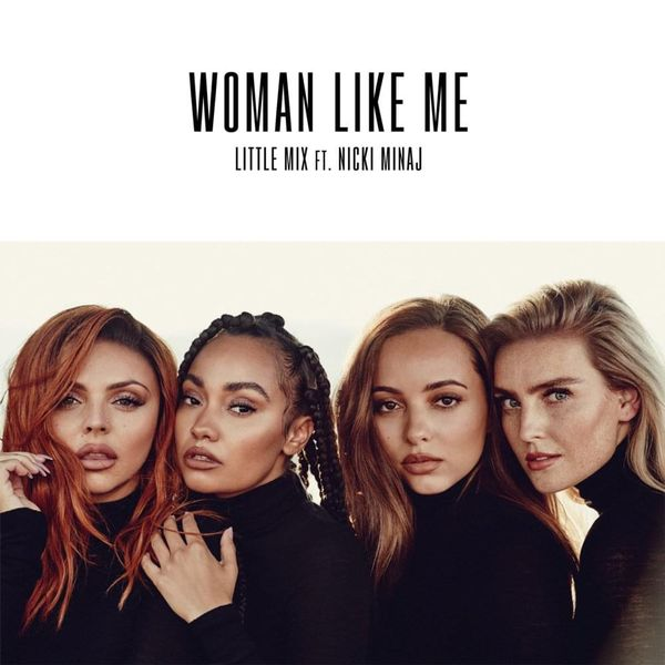 Little Mix – Woman Like Me Lyrics