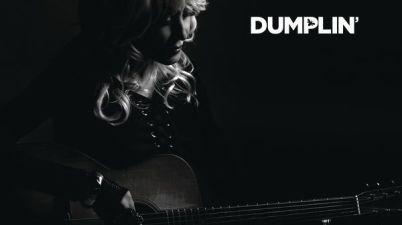 Dolly Parton – Dumplin' (Original Motion Picture Soundtrack) Lyrics