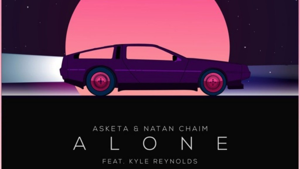Asketa & Natan Chaim – Alone Lyrics