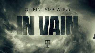 Within Temptation – In Vain Lyrics