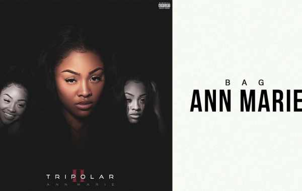 Ann Marie – Bag Lyrics