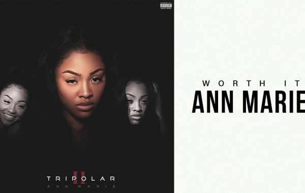 Ann Marie - Worth It Lyrics