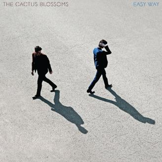 The Cactus Blossoms - Easy Way tracklist