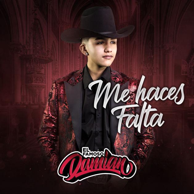El Famoso Damian - Me Haces Falta Lyrics