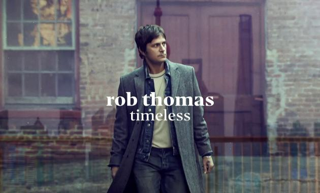 Rob Thomas - Timeless Lyrics