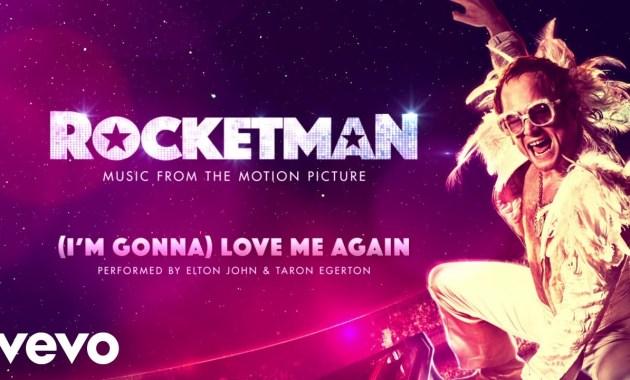 Elton John, Taron Egerton - (I'm Gonna) Love Me Again Lyrics