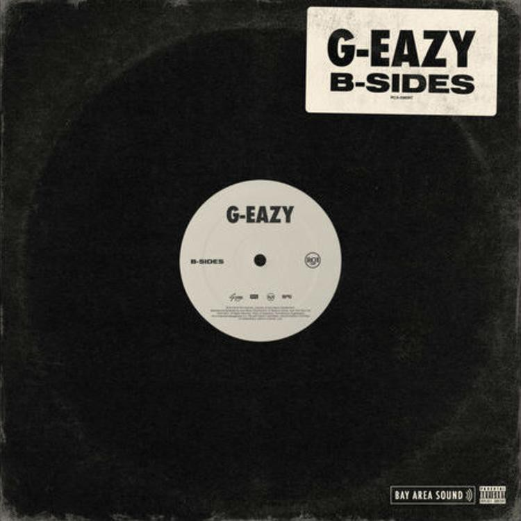G-Eazy - B-Sides (Album Lyrics)