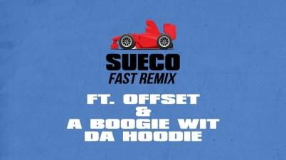 Sueco the Child - Fast (Remix) Lyrics