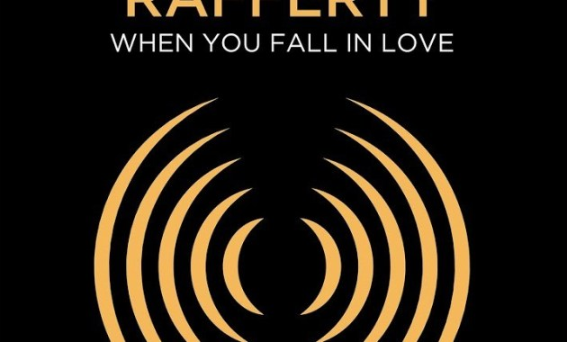 Rafferty - When You Fall in Love Lyrics
