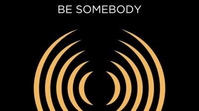 Brigetta - Be Somebody Lyrics