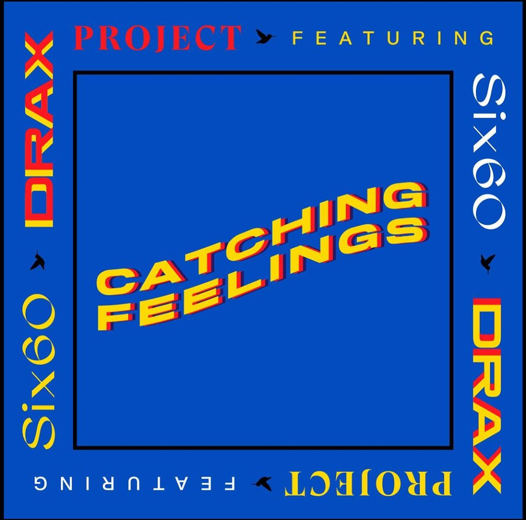 Drax Project Catching Feelings Lyrics Lyricsfacom