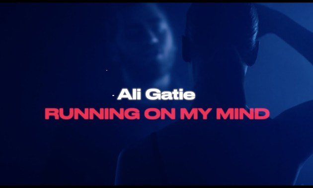 Ali Gatie - Running On My Mind Lyrics