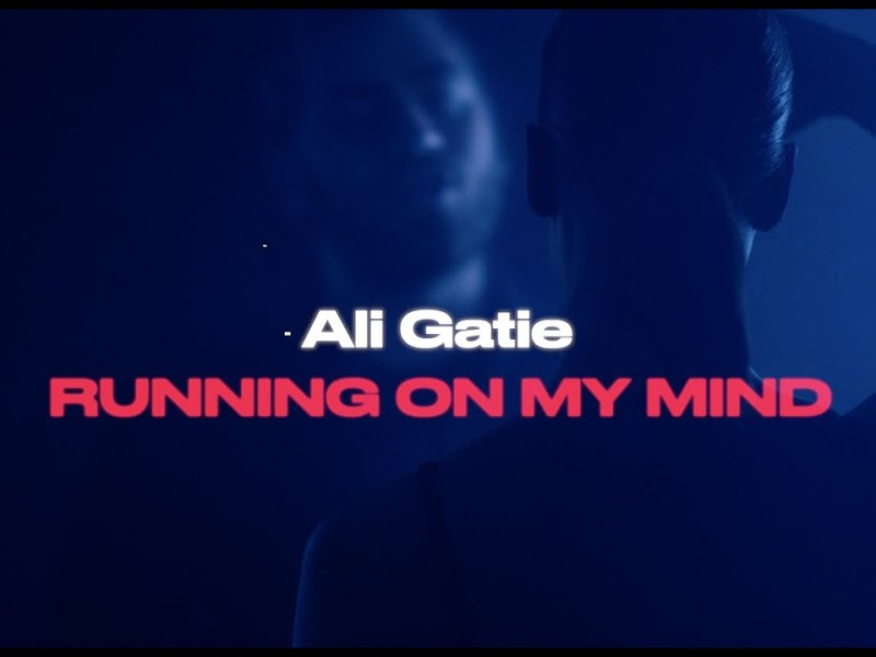 Ali Gatie - Running On My Mind Lyrics