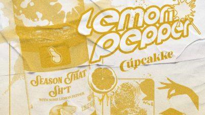 CupcakKe - Lemon Pepper Lyrics