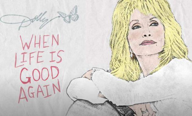Dolly Parton - When Life Is Good Again Lyrics