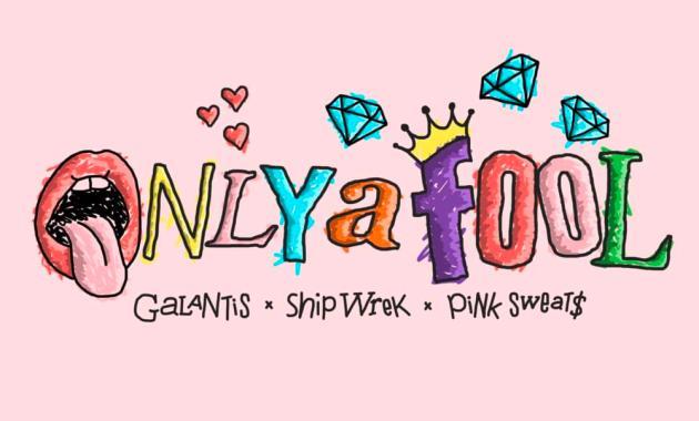 Galantis & Ship Wrek - Only A Fool lyrics