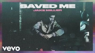 Jake Miller – Saved Me Lyrics
