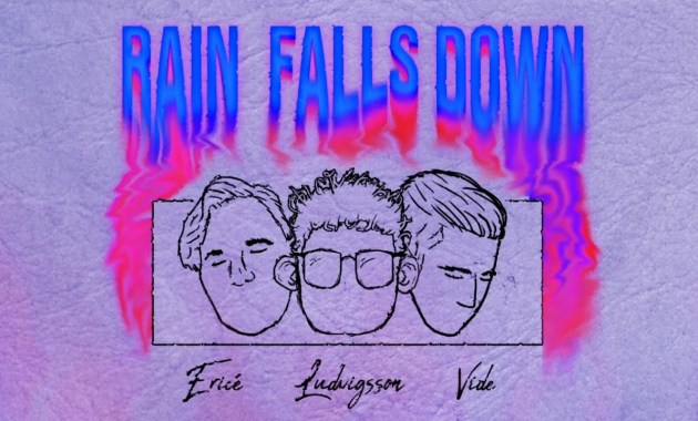Ludvigsson - Rain Falls Down Lyrics