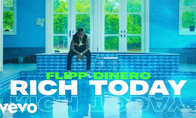 Flipp Dinero - Rich Today Lyrics