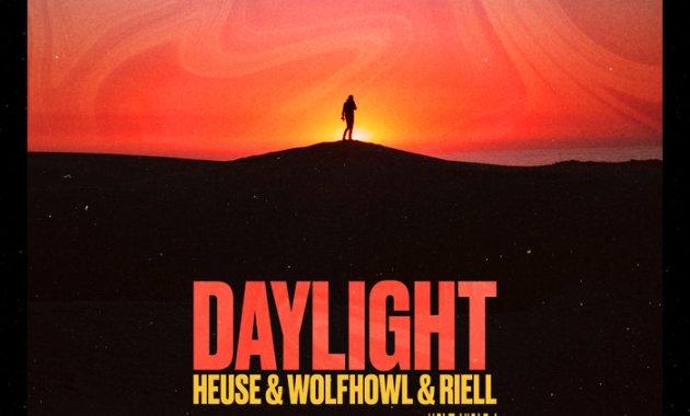 Heuse & WOLFHOWL & RIELL - Daylight Lyrics