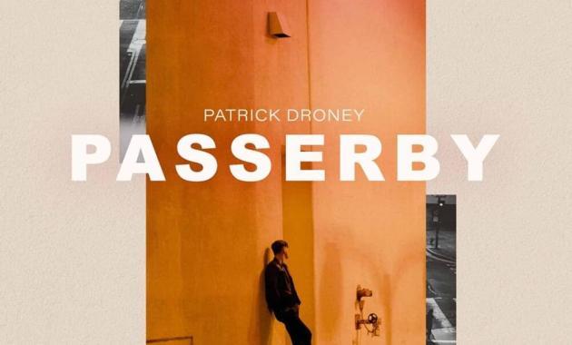 Patrick Droney - Passerby Lyrics