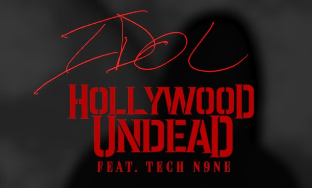 Hollywood Undead - Idol Lyrics