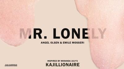 Angel Olsen & Emile Mosseri - Mr. Lonely Lyrics