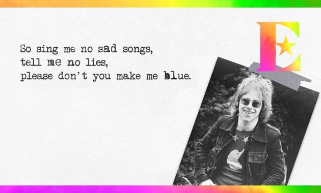 Elton John - Sing Me No Sad Songs Lyrics