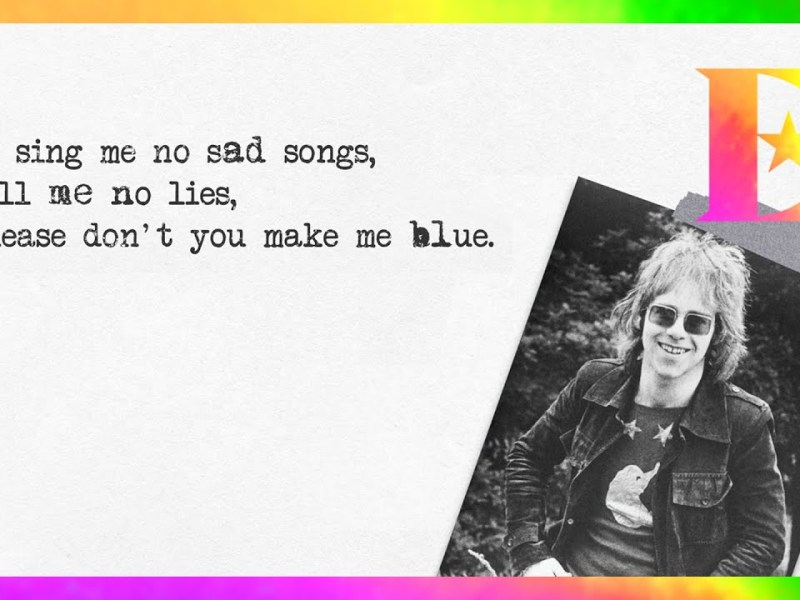 Elton John - Sing Me No Sad Songs Lyrics