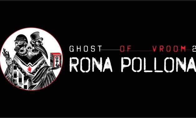 Ghost of Vroom - Rona Pollona Lyrics