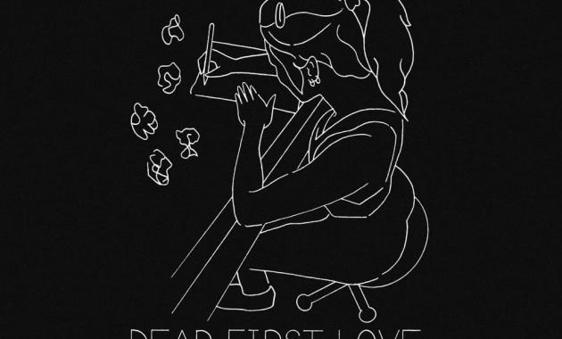 LØLØ - Dear First Love, Lyrics