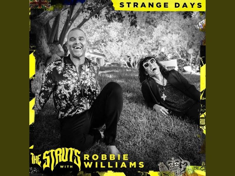 The Struts - Strange Days Lyrics