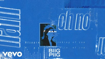 Biig Piig - Oh No Lyrics