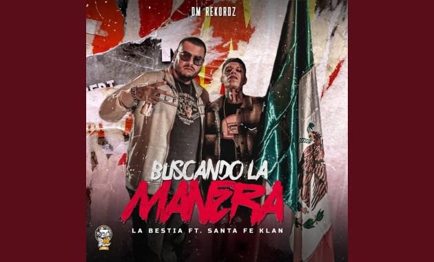 La Bestia - Buscando La Manera Lyrics