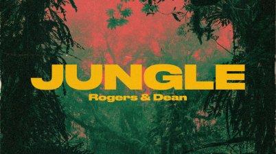 Rogers & Dean - Jungle Lyrics