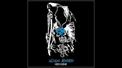 Adam Jensen - Kerosene Lyrics