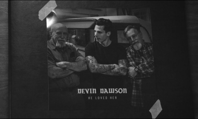 Devin Dawson - He Loved Her Lyrics