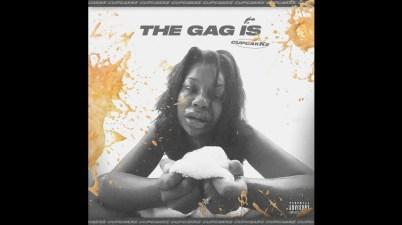 CupCakke - The Gag Is Lyrics