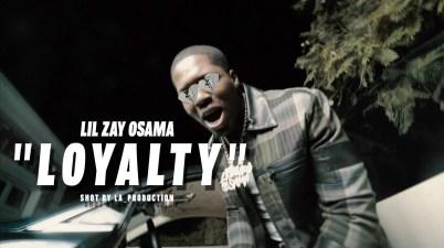 Lil Zay Osama - Loyalty Lyrics