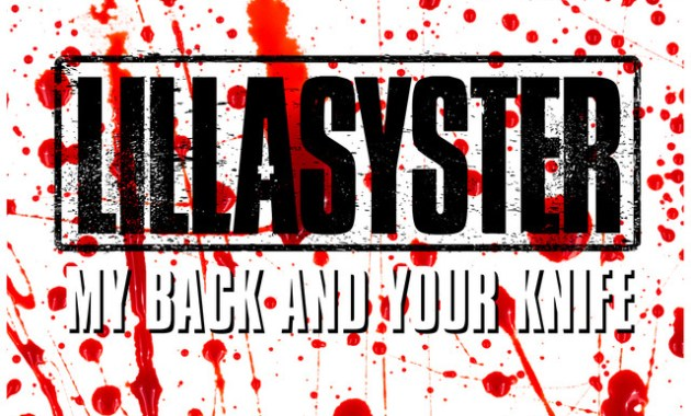 Lillasyster - My Back And Your Knife Lyrics