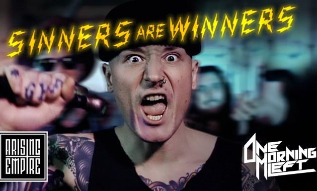 ONE MORNING LEFT - Sinners Are Winners Lyrics