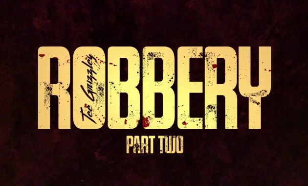 Tee Grizzley - Robbery Part Two Lyrics
