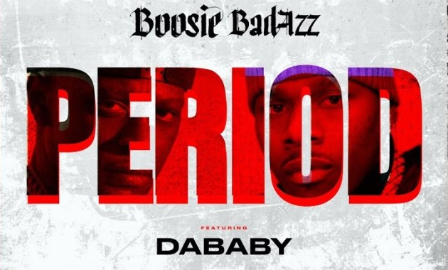 Boosie Badazz ft. DaBaby - Period Lyrics